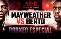 Podxeo especial Mayweather vs Berto