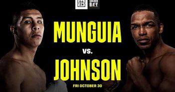 Jaime Munguía vs Tureano Johnson DAZN