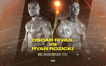 Óscar Rivas vs. Ryan Rozicki